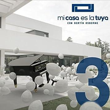 Mi Casa Es La Tuya Volumen 3 Varios Varios Amazon Es Cds Y Vinilos