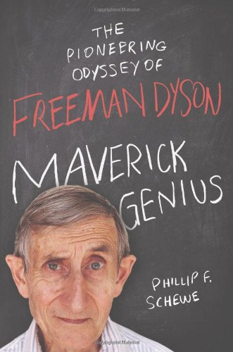 Maverick Genius: The Pioneering Odyssey of Freeman Dyson (Omega Maverick compare prices)