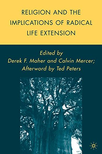 Religion and the Implications of Radical Life Extension (Palgrave Studies in the Future of Humanity and its Successors)