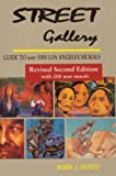 Street Gallery: Guide to Over 1000 Los Angeles Murals