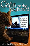 img - for Cats on the Keyboard: Real Life Cat Stories by 14 Historical Romance Authors book / textbook / text book