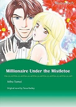 Amazon.com: MILLIONAIRE UNDER THE MISTLETOE (Mills & Boon