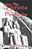 Throne of Pharaohs:A Novel, Irene Roberts, 0595652204