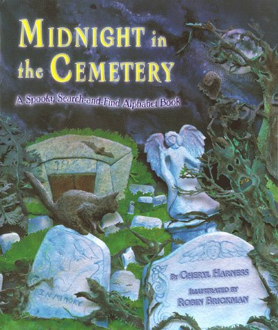 MIDNIGHT IN THE CEMETERY: A SPOOKY SEARCH-AND-FIND ALPHABET