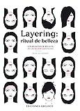 Salud Y Belleza Best Deals - Layering, ritual de belleza / Layering, Beauty Ritual: Los Secretos De Belleza De Las Mujeres Japonesas