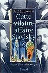 L'affaire Stavisky : anatomie d'un scandale politique par Jankowski