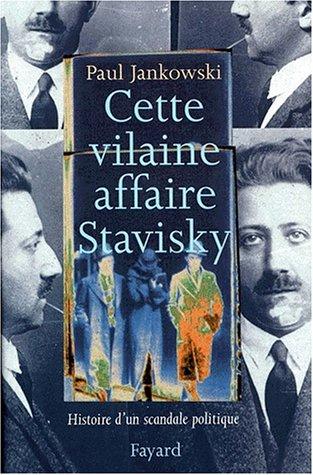 L'affaire Stavisky : anatomie d'un scandale politique