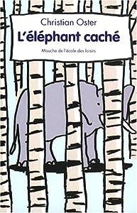 """Afficher """"L'éléphant caché"""""""