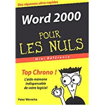 WORD 2000 MINI RFRENCE POUR LES NULS
