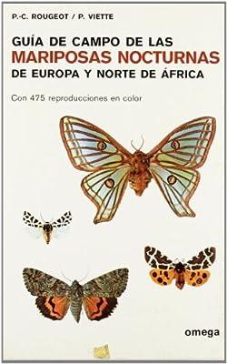 G.CAMPO DE LAS MARIPOSAS NOCTURNAS GUIAS DEL NATURALISTA-INSECTOS Y ARACNIDOS: Amazon.es: Rougeot, Pierre Claude, Viette, P.: Libros