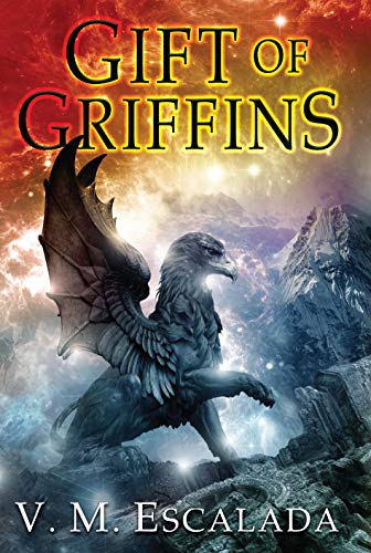 Gift of Griffins (Faraman Prophecy) by [Escalada, V. M.]