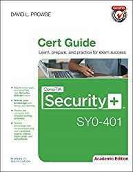 CompTIA Security+ SY0-401 Cert Guide, Academic Edition 1st edition by Prowse, David L. (2014) Hardcover