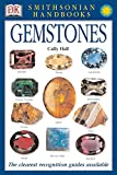 Handbooks: Gemstones: The Clearest Recognition Guide Available (Smithsonian Handbooks)