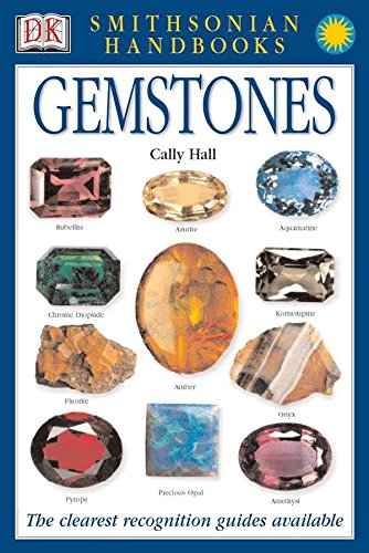 (Handbooks: Gemstones: The Clearest Recognition Guide Available (DK Smithsonian Handbook))