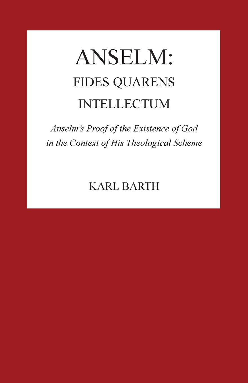 Anselm: Fides Quaerens Intellectum: 2 Pittsburgh Reprint Series 2:  Amazon.es: Barth, Karl: Libros en idiomas extranjeros