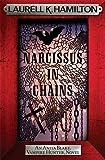 Narcissus in Chains (Anita Blake Vampire Hunter 10)