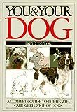 You and Your Dog, David Conrad Taylor, 0394729838