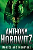 Beasts and Monsters, Anthony Horowitz, 0753466317