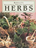 Herbs, Patricia S. Michalak and Rodale S. Michalak, 087596558X