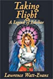 Taking Flight: A Legend of Ethshar (Legends of Ethshar)