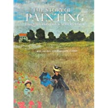 THE STORY OF PAINTING: From Cave Painting to Modern Times. (Hardcover)