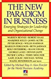 The New Paradigm in Business, Michael Ray, 0874777267