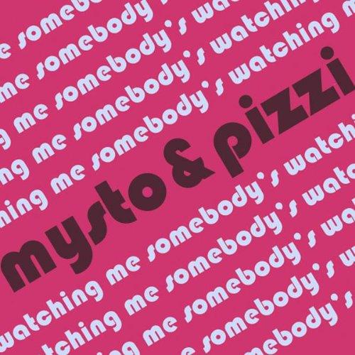 Amazon.com: Somebody's Watching Me: Mysto & Pizzi: MP3 Downloads