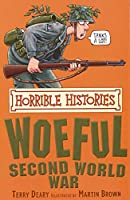 The Woeful Second World War (Horrible