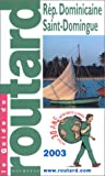 RÉPUBLIQUE DOMINICAINE SAINT-DOMINGUE 2003