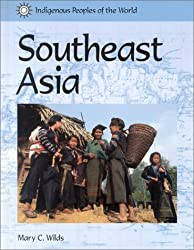 Indigenous Peoples of the World - Southeast Asia