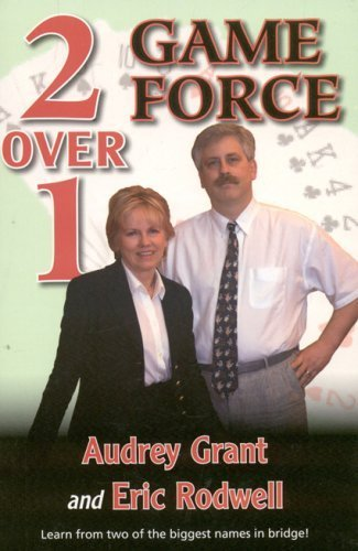 2 Over 1 Game Force by Grant, Audrey, Rodwell, Eric [Baron Barclay Bridge Supply,2009] (Paperback)