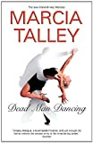 Dead Man Dancing, Marcia Talley, 1847510868