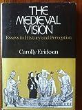 The Medieval Vision, Carolly Erickson, 0195019644