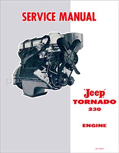 FULLY ILLUSTRATED 1962 1963 1964 1965 JEEP TORNADO 230 ENGINE FACTORY REPAIR SHP & SERVICE MANUAL - INCLUDES Pickup and Station Wagons