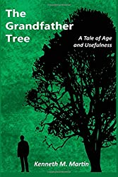 The Grandfather Tree: A Tale of Age and Usefulness