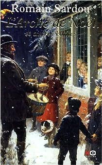 L'Arche de Noël et autres contes par Sardou