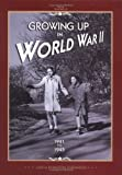 Growing up in World War II, 1941-1945, Judith Pinkerton Josephson, 0822506602