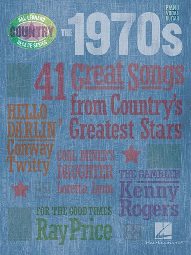 The 1970s - Country Decade Series (Hal Leonard Country - Decade Book Series Country Music
