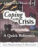 Coping with Crisis, Scott Poland and Jami S. McCormick, 1570352690