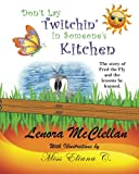 Don't Lay Twitchin' in Someone's Kitchen!, Lenora McClellan, 1492352942