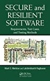 Secure and Resilient Software, Mark S. Merkow and Lakshmikanth Raghavan, 143986621X