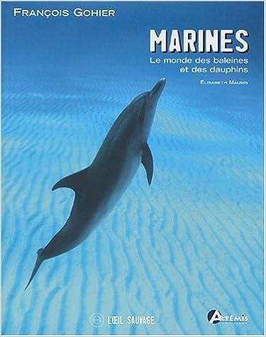 Livres gratuits en ligne Marines : Le monde des baleines et dauphins epub pdf