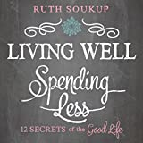 by Ruth Soukup (Author), Charity Spencer (Narrator), Zondervan (Publisher) (556)  Buy new: $21.67$19.95