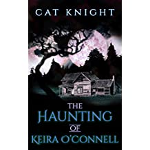 The Haunting of Keira O'Connell