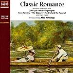Classic Romance | Jane Austen,James Matthew Barrie,Leo Tolstoy,Emily Bronte,Jules Verne,William Blake,Thomas Hardy,Gustave Flaubert