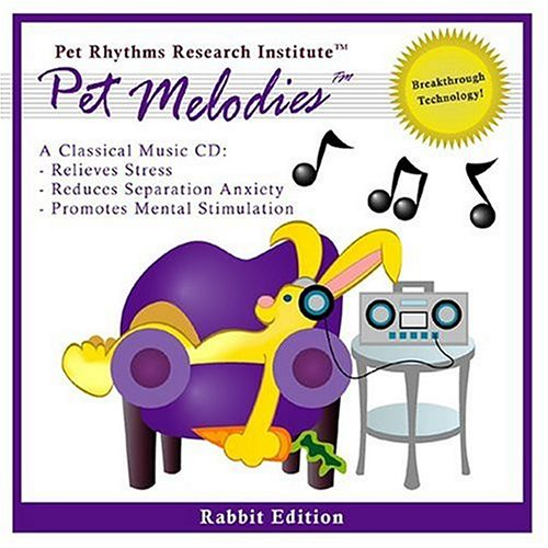 The World's Best Rabbit Music CD...Ever ~ Pet Melodies Music