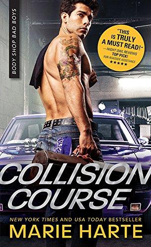 Collision Course (Body Shop Bad Boys Book (Boys Shop)