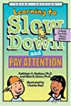 Learning to Slow Down and Pay Attenti...