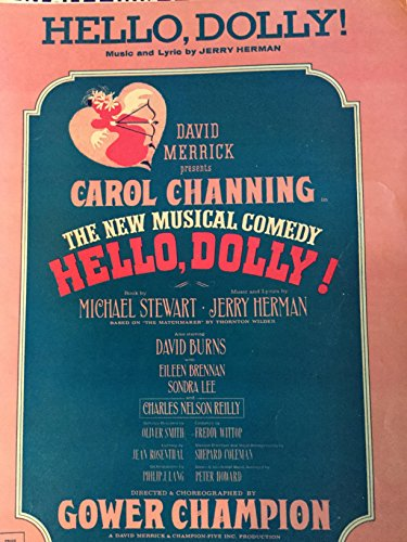 Hello, Dolly! (From the Musical Production Hello Dolly!) (Hello Dolly Music Lyrics)