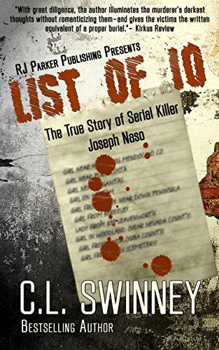 E.B.O.O.K LIST OF 10: The True Story of Serial Killer Joseph Naso (Detectives True Crime Cases Book 7)<br />[T.X.T]
